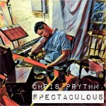 Chris Prythm - SPECTACULOUS